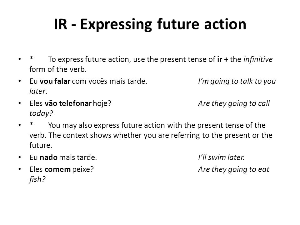 IR - Expressing future action