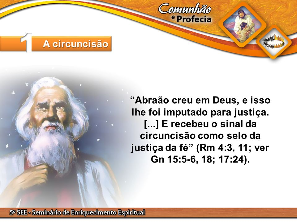 1 A circuncisão.
