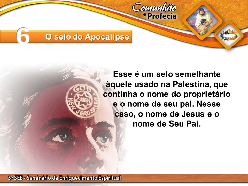 6 O selo do Apocalipse.