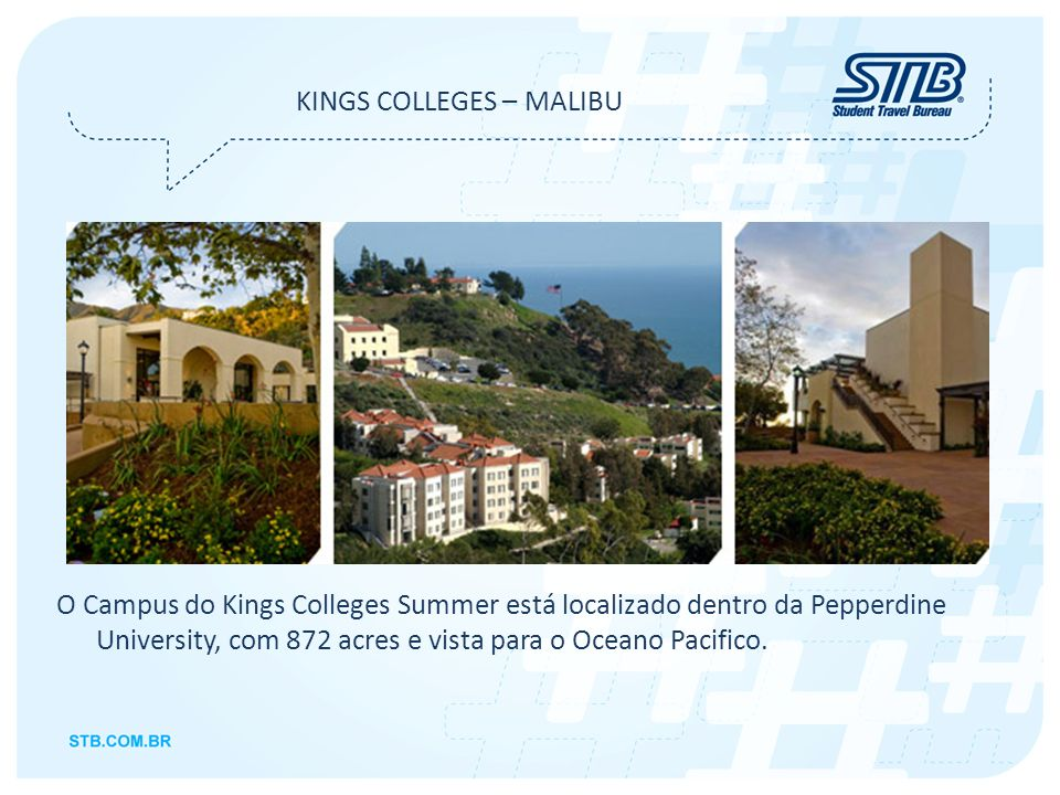 KINGS COLLEGES – MALIBU
