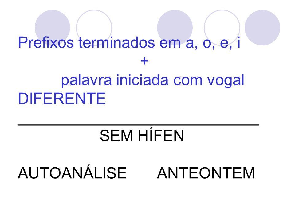 Prefixos terminados em a, o, e, i
