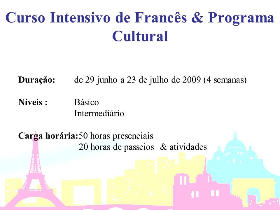 Curso Intensivo de Francês & Programa Cultural