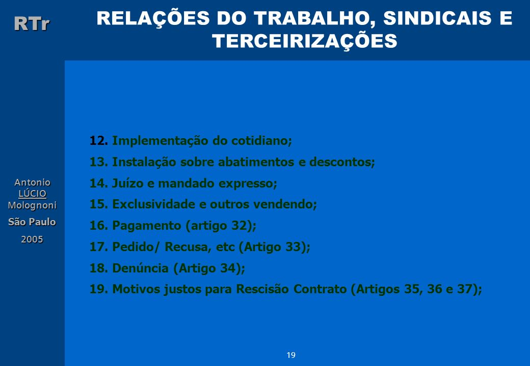 12. Implementação do cotidiano;