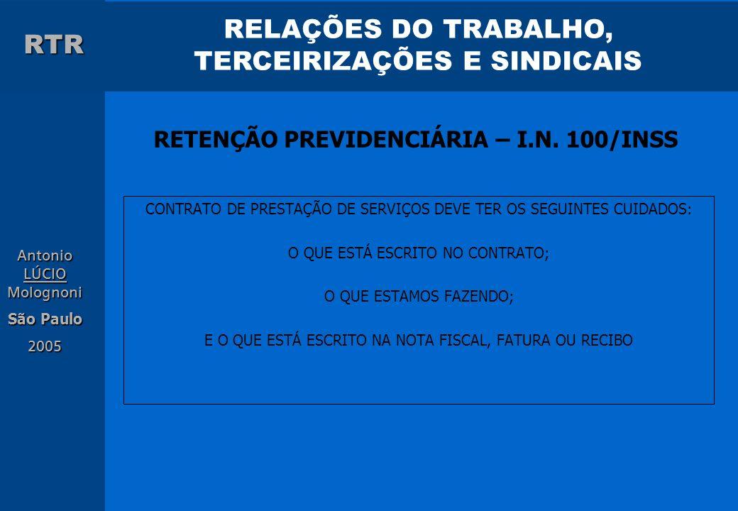 RETENÇÃO PREVIDENCIÁRIA – I.N. 100/INSS