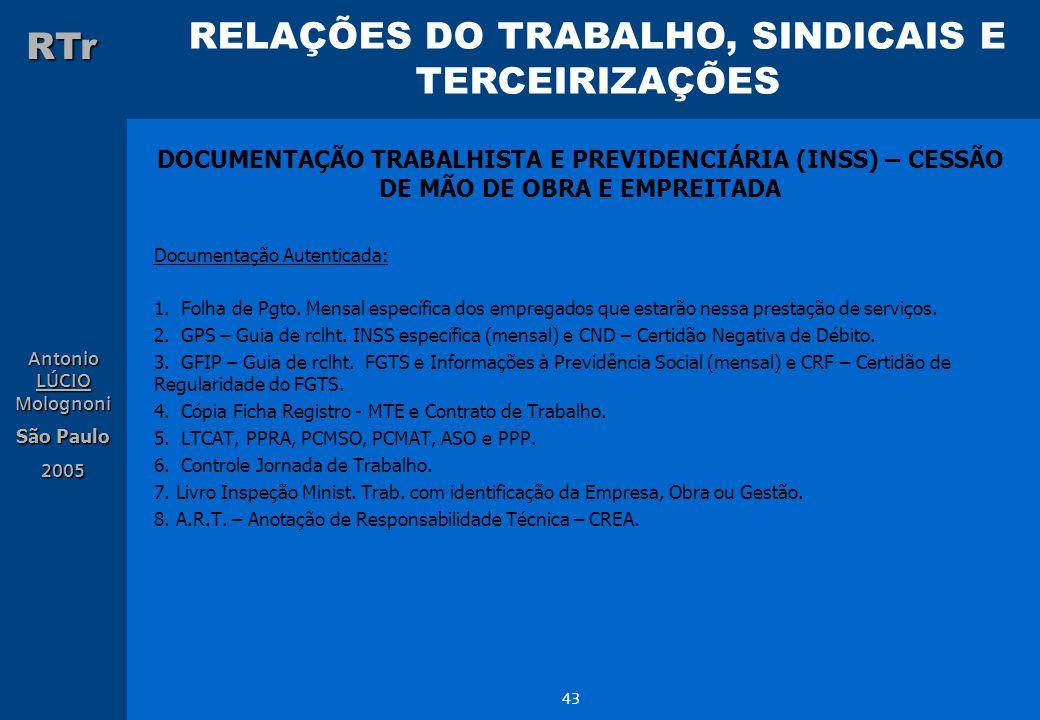 DOCUMENTAÇÃO TRABALHISTA E PREVIDENCIÁRIA (INSS) – CESSÃO DE MÃO DE OBRA E EMPREITADA