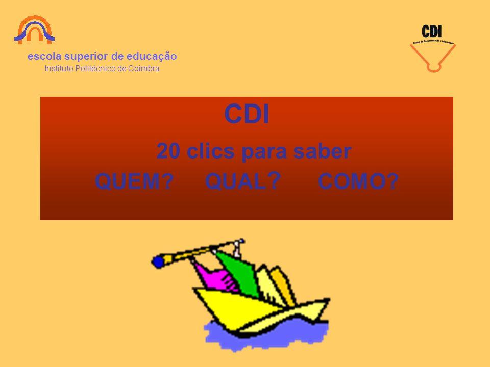 CDI 20 clics para saber QUEM QUAL COMO
