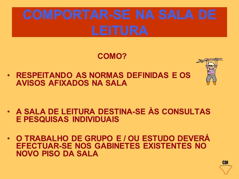 COMPORTAR-SE NA SALA DE LEITURA