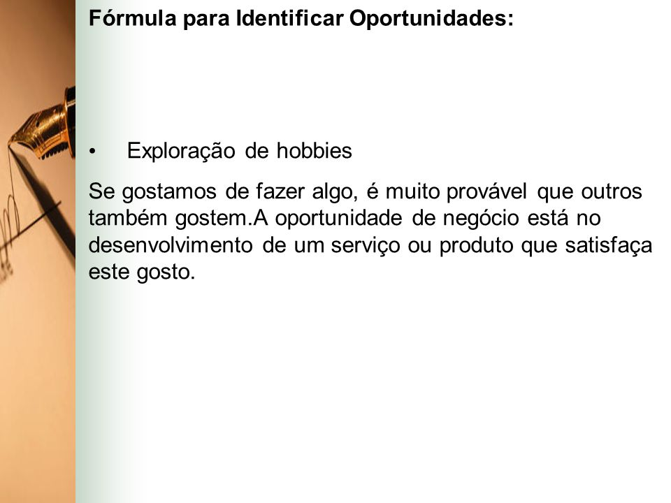 Fórmula para Identificar Oportunidades: