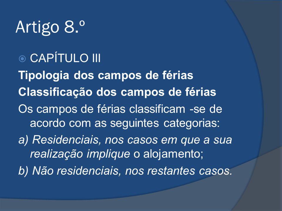 Artigo 8.º CAPÍTULO III Tipologia dos campos de férias
