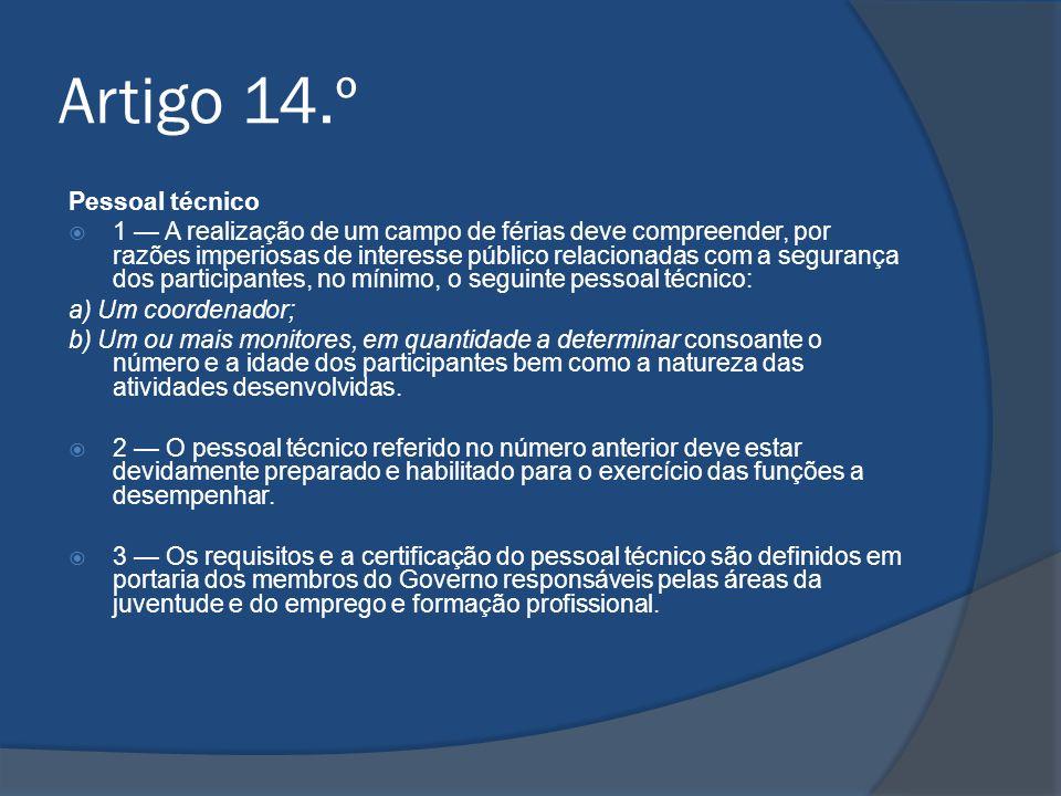 Artigo 14.º Pessoal técnico