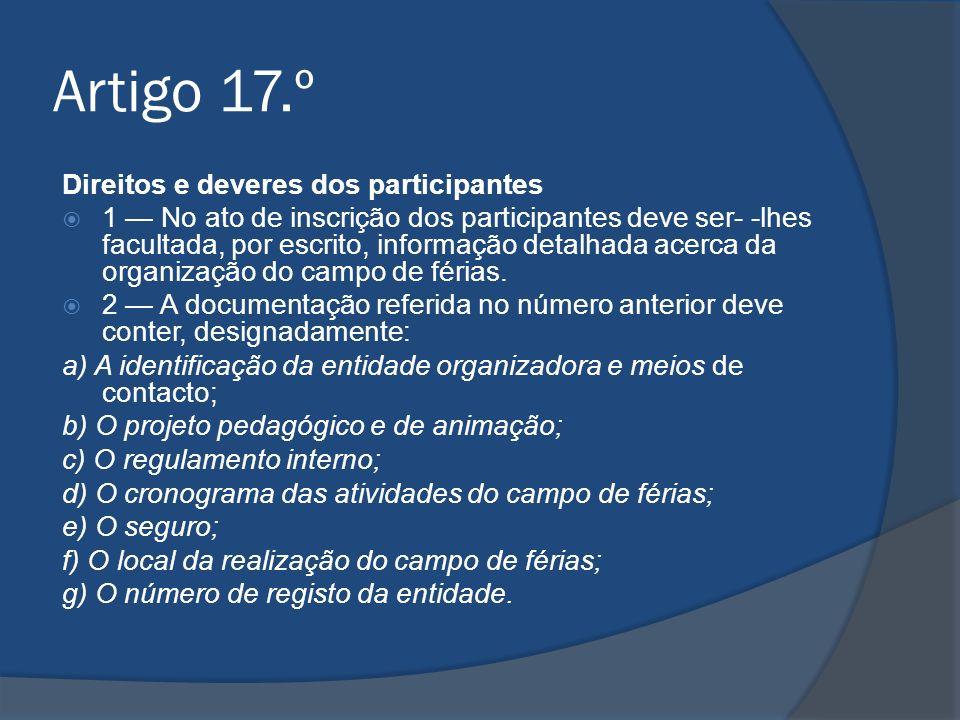Artigo 17.º Direitos e deveres dos participantes