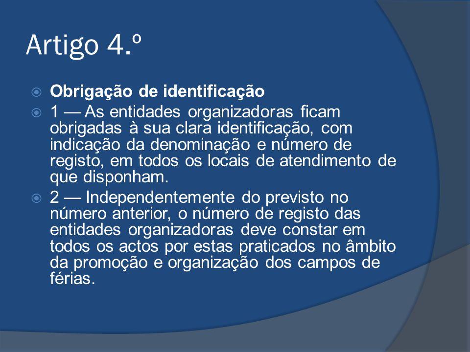 Artigo 4.º Obrigação de identificação