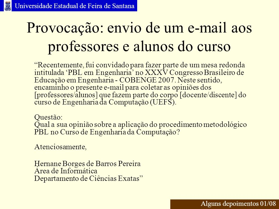Provocação: envio de um e-mail aos professores e alunos do curso