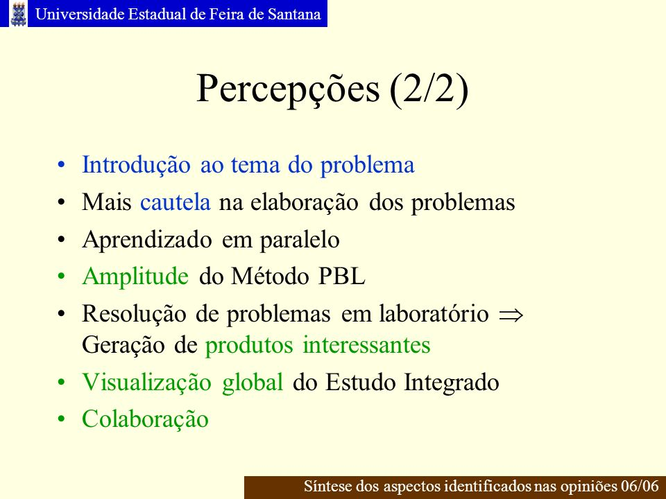 Percepções (2/2) Introdução ao tema do problema