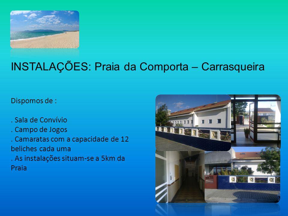 INSTALAÇÕES: Praia da Comporta – Carrasqueira