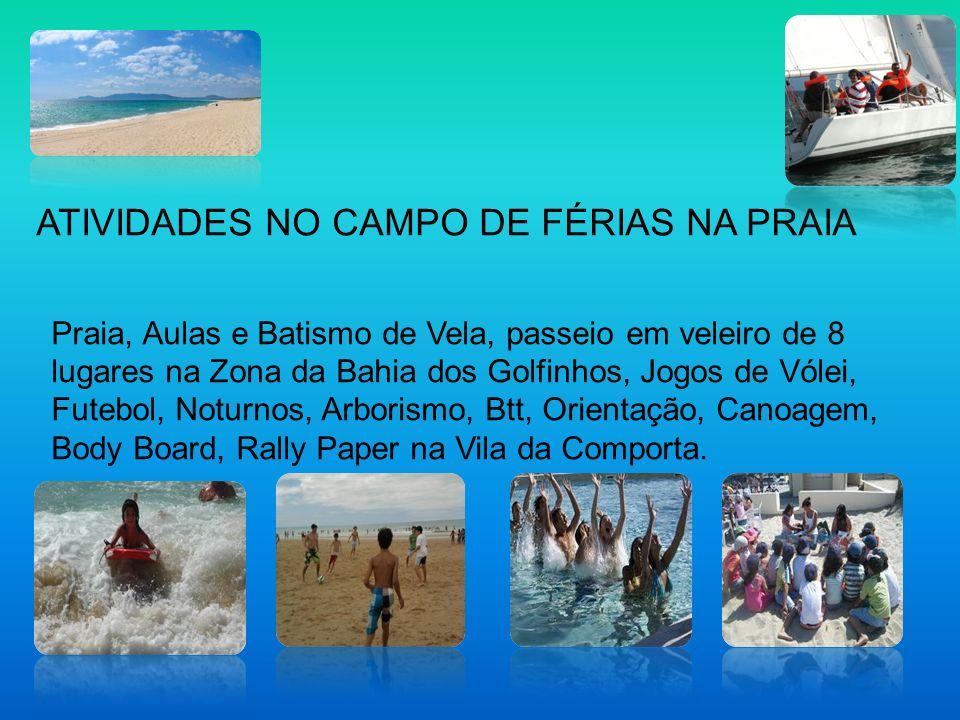 ATIVIDADES NO CAMPO DE FÉRIAS NA PRAIA