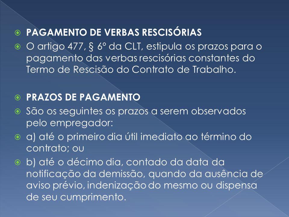 PAGAMENTO DE VERBAS RESCISÓRIAS