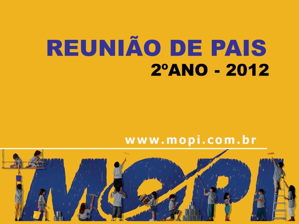 REUNIÃO DE PAIS 2ºANO - 2012