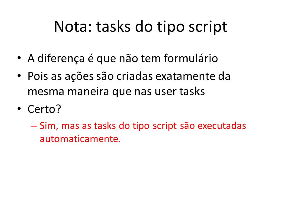 Nota: tasks do tipo script