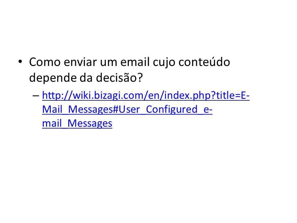 Como enviar um email cujo conteúdo depende da decisão