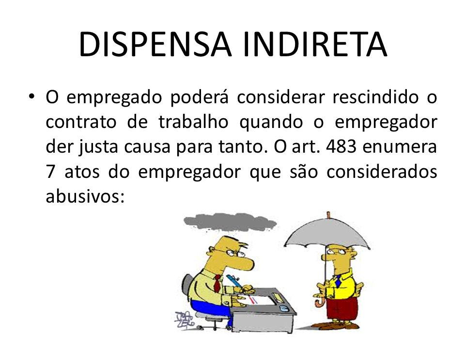 DISPENSA INDIRETA