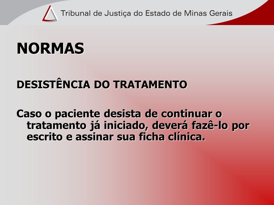 NORMAS DESISTÊNCIA DO TRATAMENTO