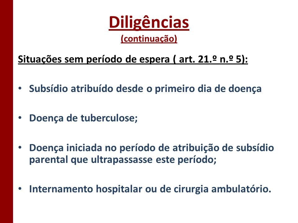 Diligências (continuação)