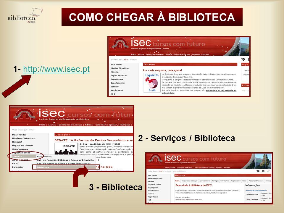 COMO CHEGAR À BIBLIOTECA