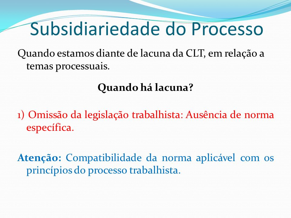 Subsidiariedade do Processo