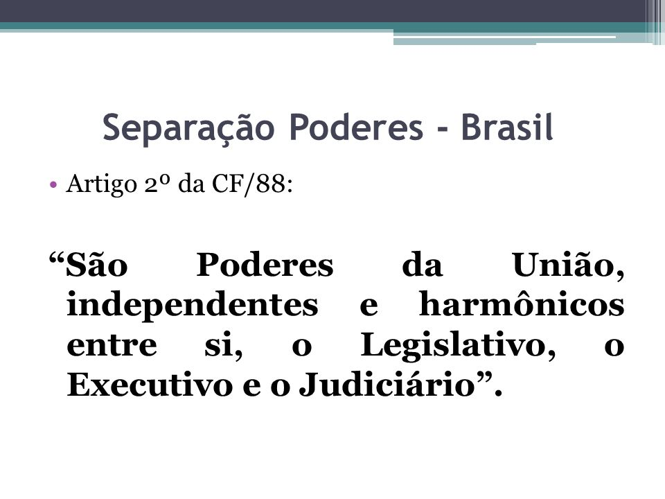 Separação Poderes - Brasil
