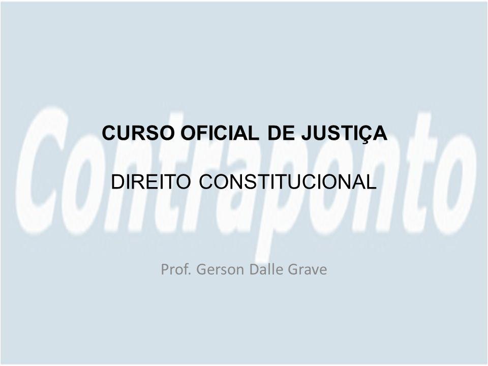 CURSO OFICIAL DE JUSTIÇA DIREITO CONSTITUCIONAL