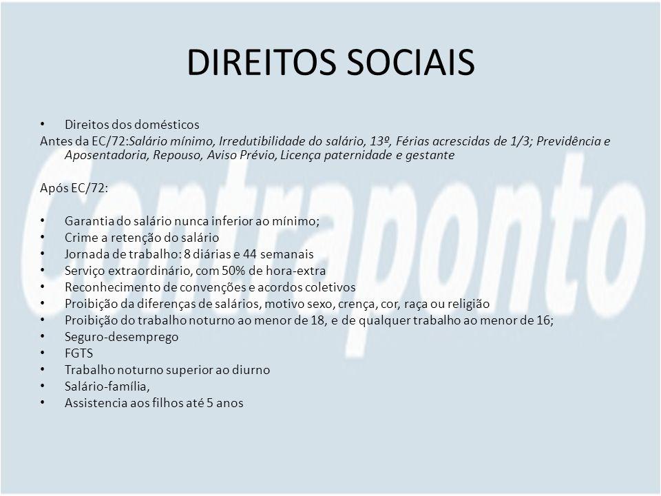 DIREITOS SOCIAIS Direitos dos domésticos