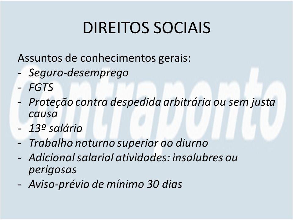 DIREITOS SOCIAIS Assuntos de conhecimentos gerais: Seguro-desemprego