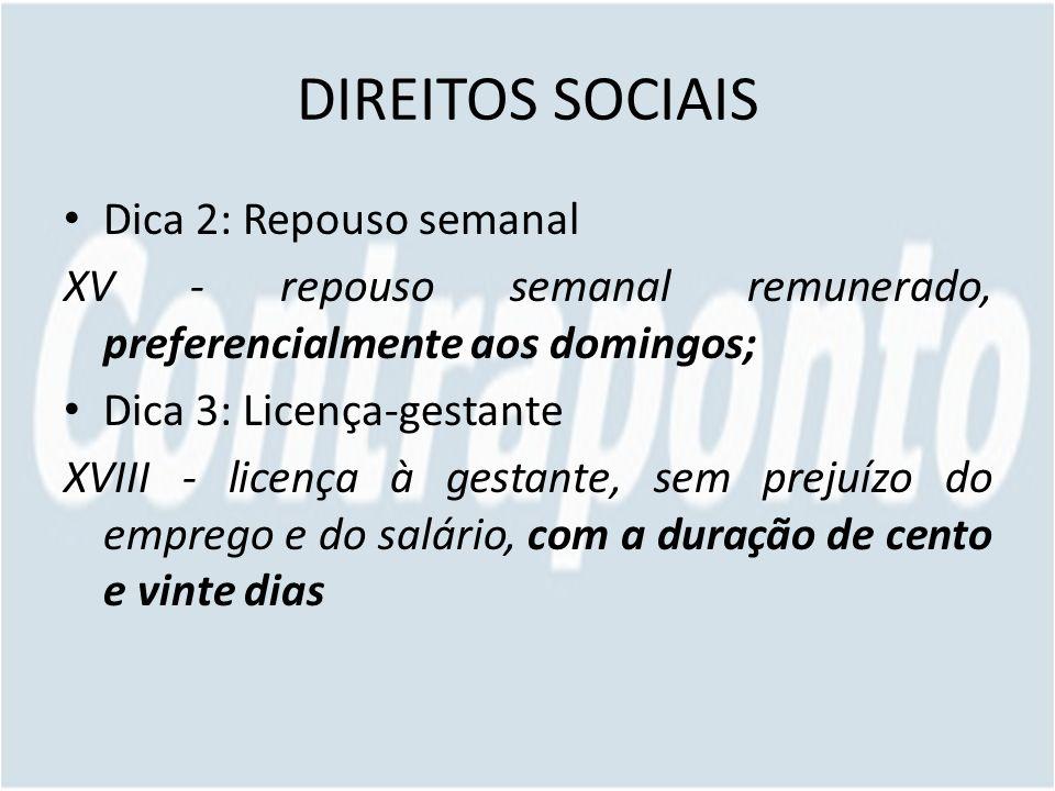 DIREITOS SOCIAIS Dica 2: Repouso semanal