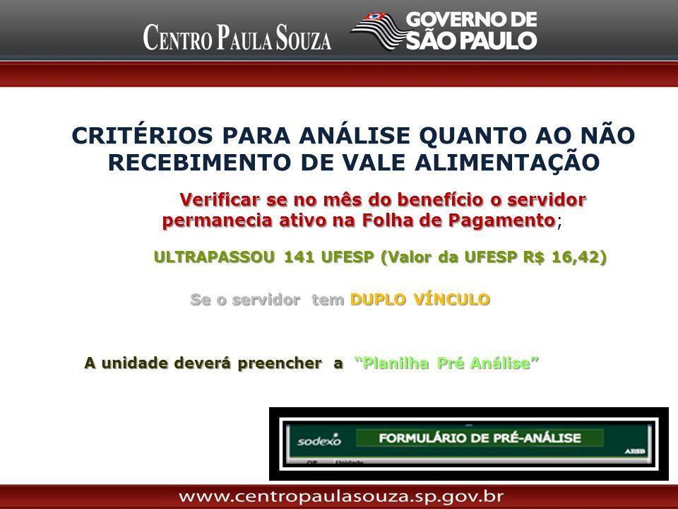 CRITÉRIOS PARA ANÁLISE QUANTO AO NÃO RECEBIMENTO DE VALE ALIMENTAÇÃO