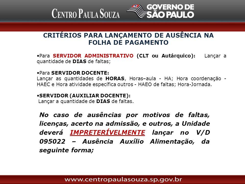 CRITÉRIOS PARA LANÇAMENTO DE AUSÊNCIA NA FOLHA DE PAGAMENTO