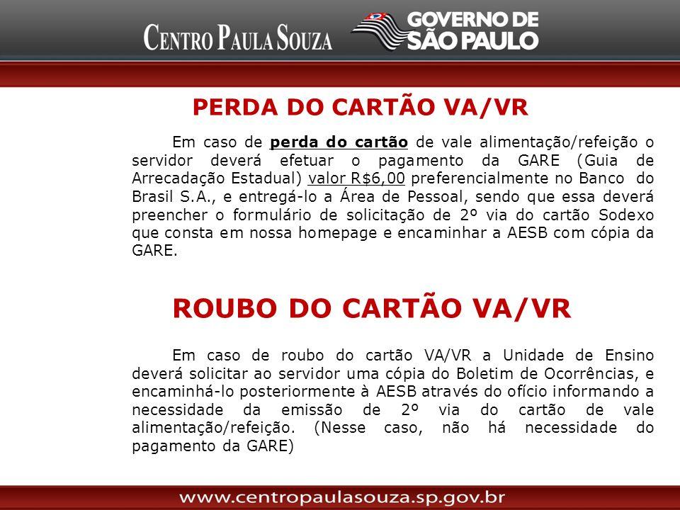 ROUBO DO CARTÃO VA/VR PERDA DO CARTÃO VA/VR