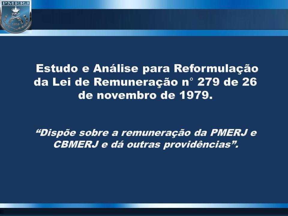 Estudo e Análise para Reformulação da Lei de Remuneração n° 279 de 26 de novembro de 1979.