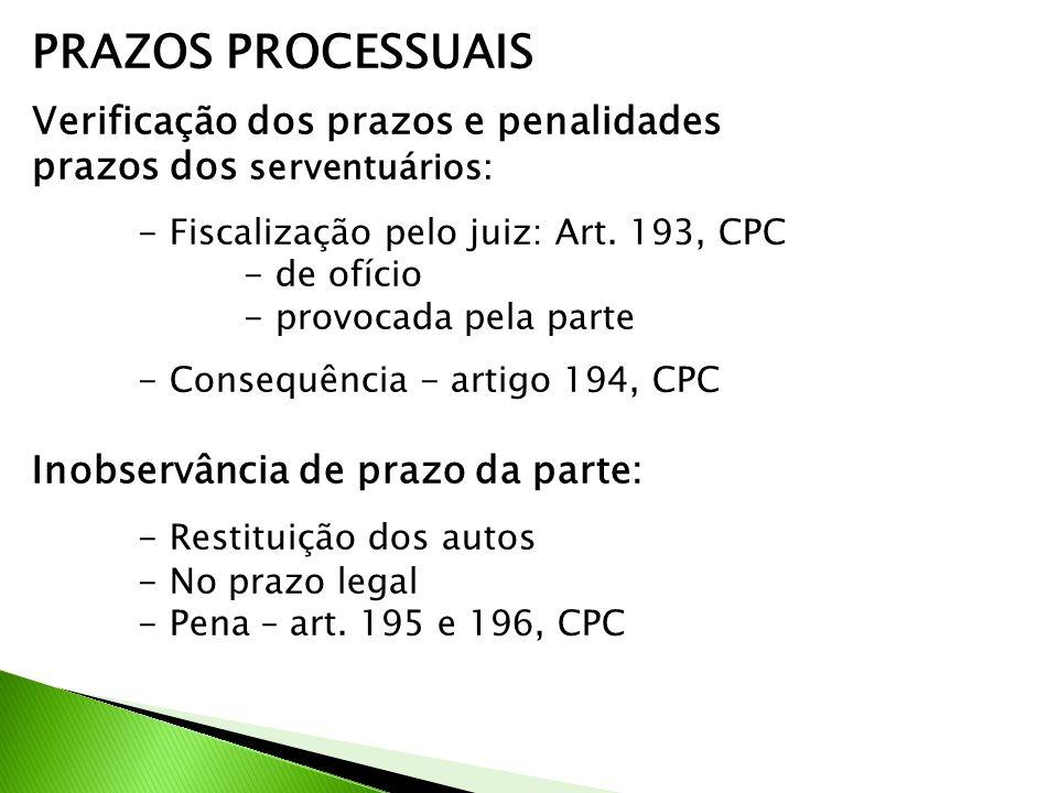 PRAZOS PROCESSUAIS Verificação dos prazos e penalidades