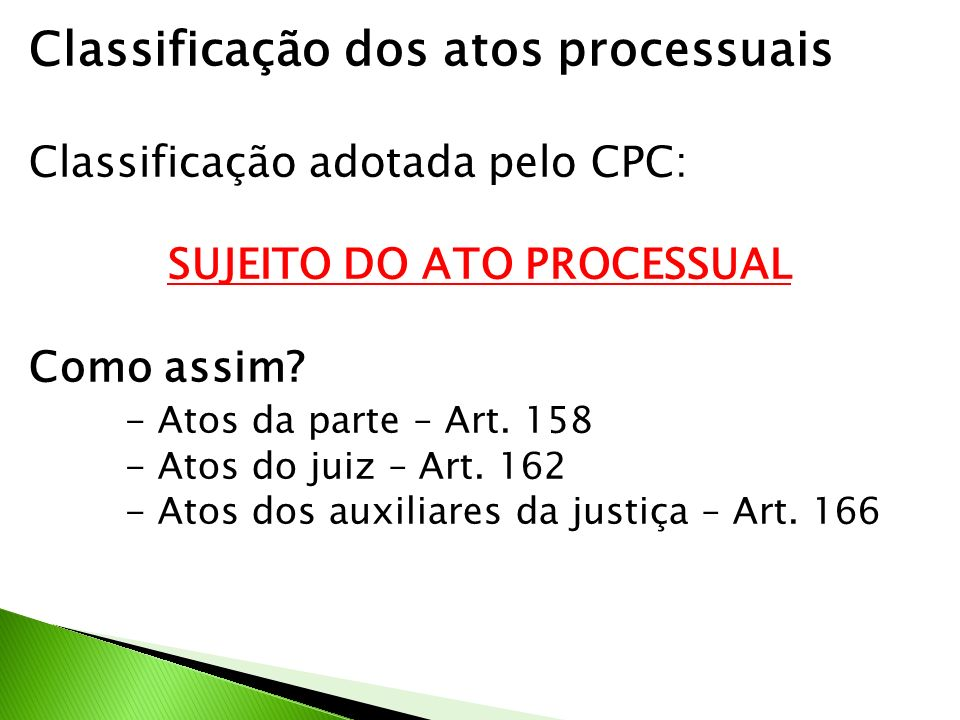 SUJEITO DO ATO PROCESSUAL