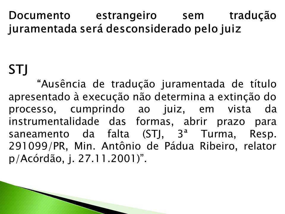 Documento estrangeiro sem tradução juramentada será desconsiderado pelo juiz