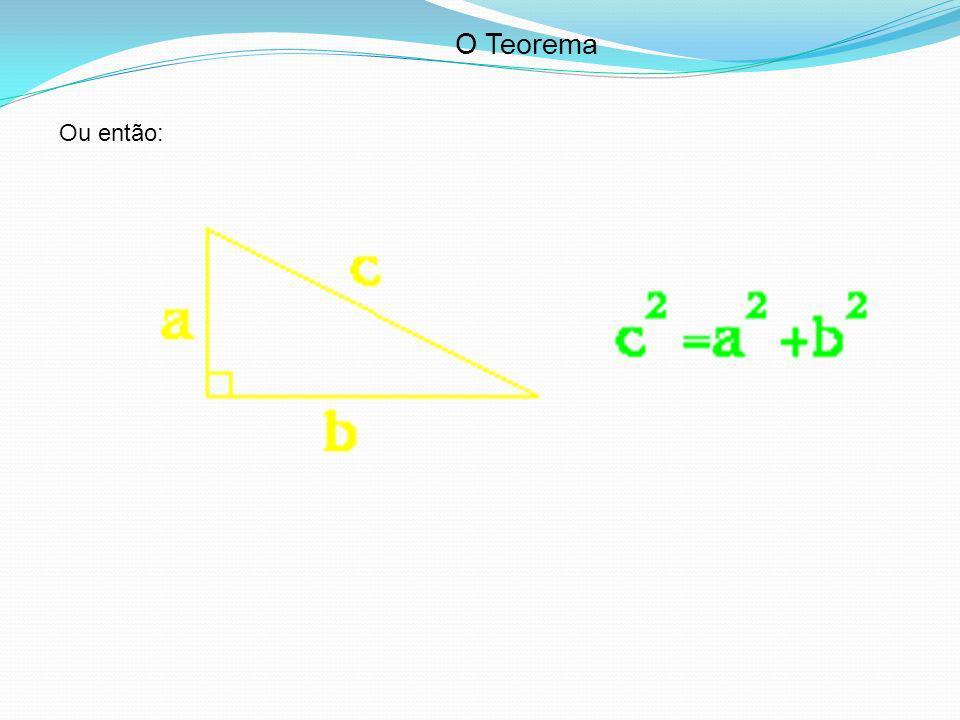 O Teorema Ou então: