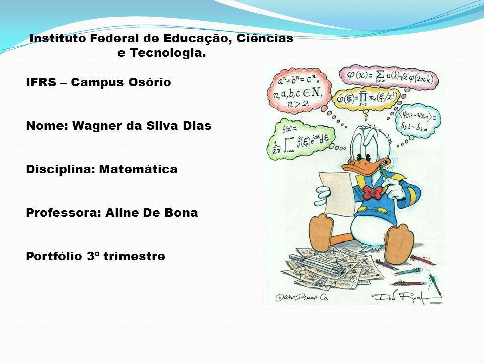 Instituto Federal de Educação, Ciências e Tecnologia.
