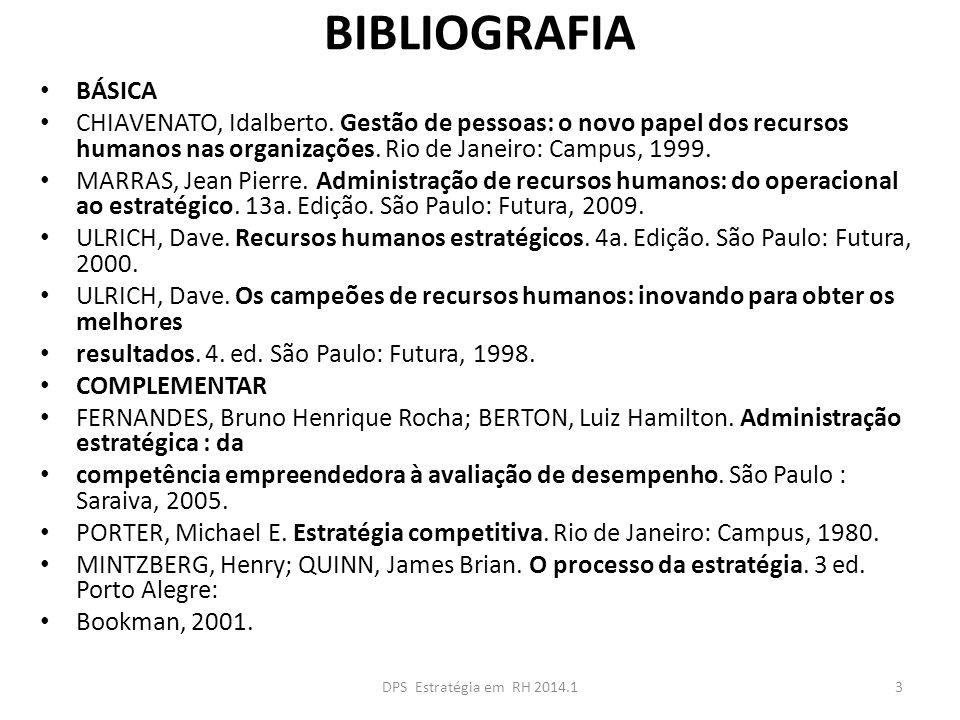 BIBLIOGRAFIA BÁSICA. CHIAVENATO, Idalberto. Gestão de pessoas: o novo papel dos recursos humanos nas organizações. Rio de Janeiro: Campus, 1999.
