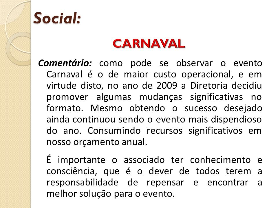 Social: CARNAVAL.