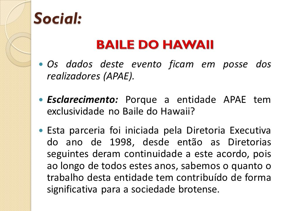 Social: BAILE DO HAWAII