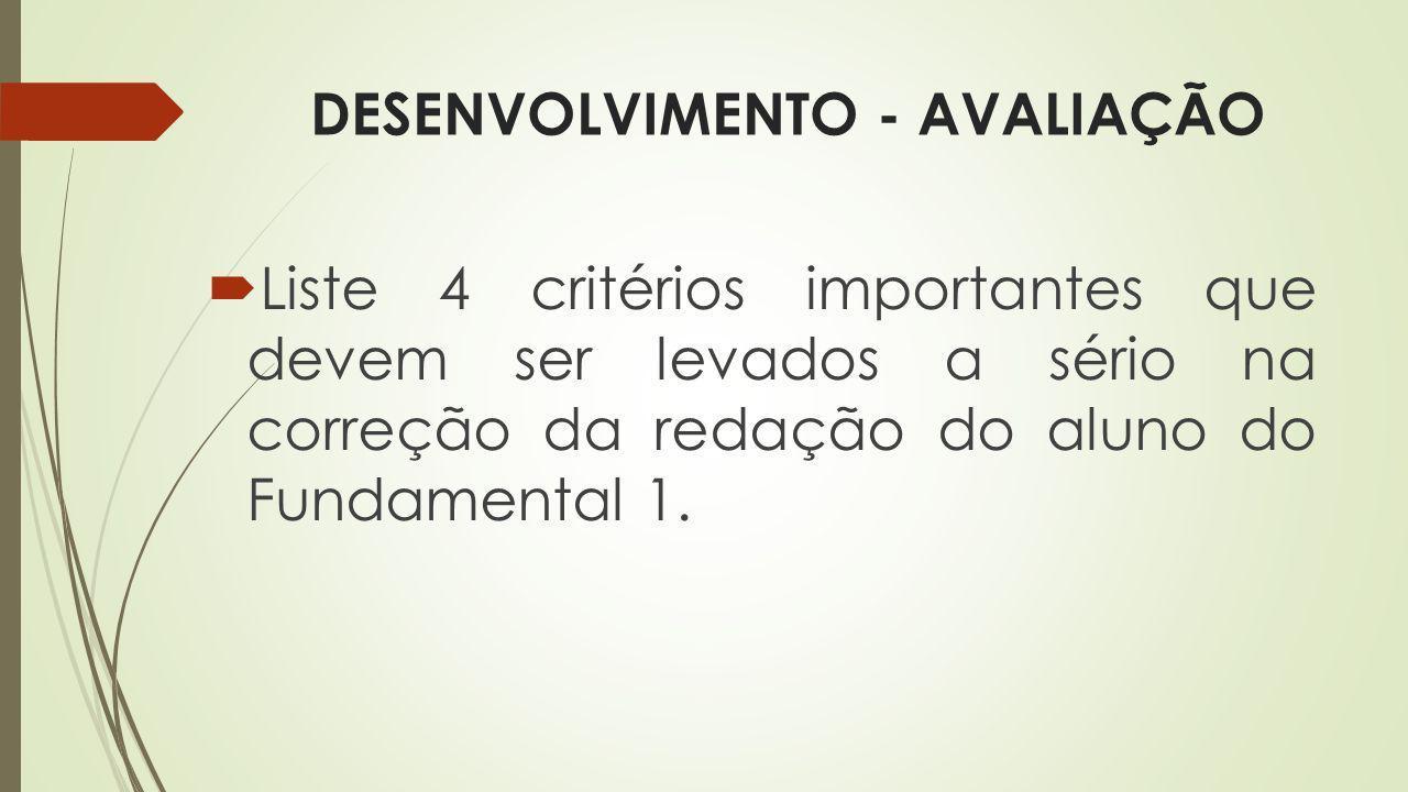DESENVOLVIMENTO - AVALIAÇÃO
