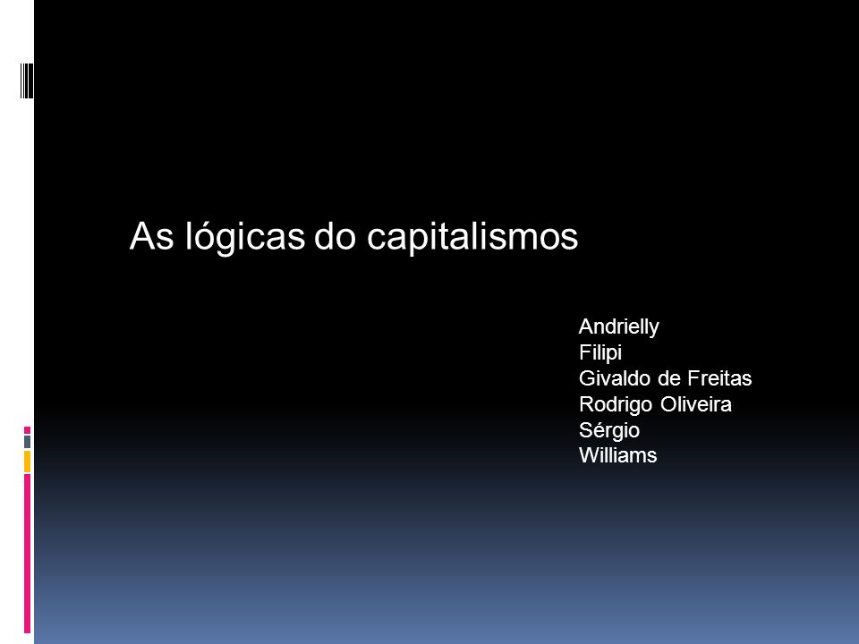 As lógicas do capitalismos