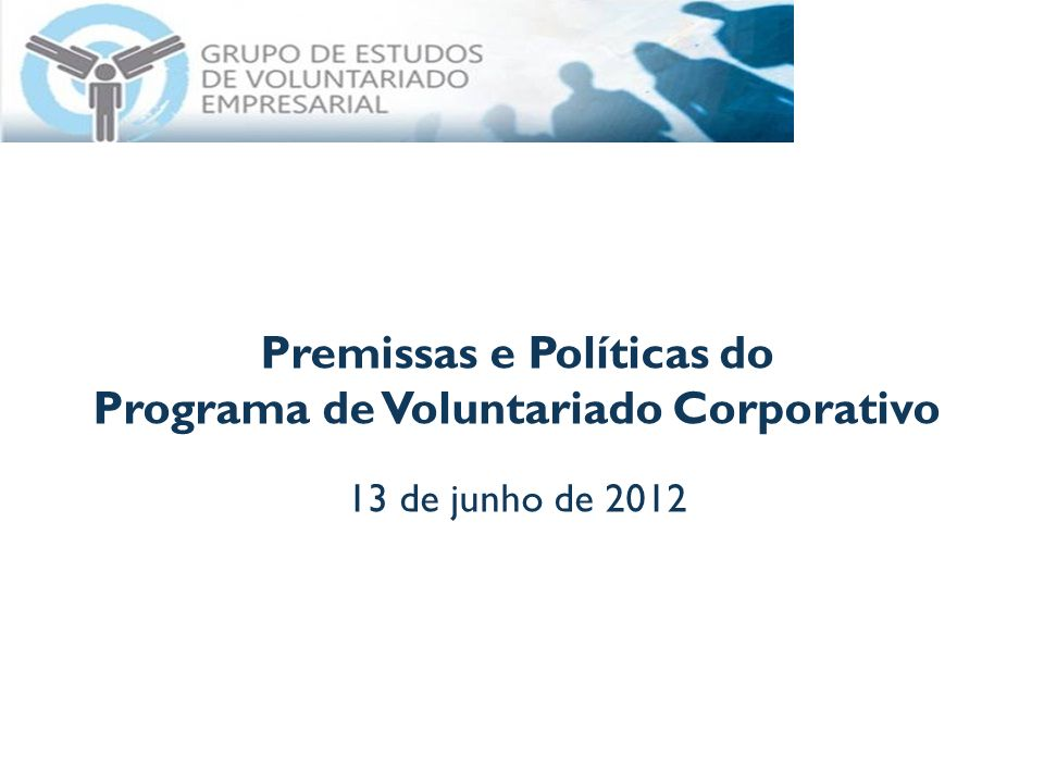 Premissas e Políticas do Programa de Voluntariado Corporativo