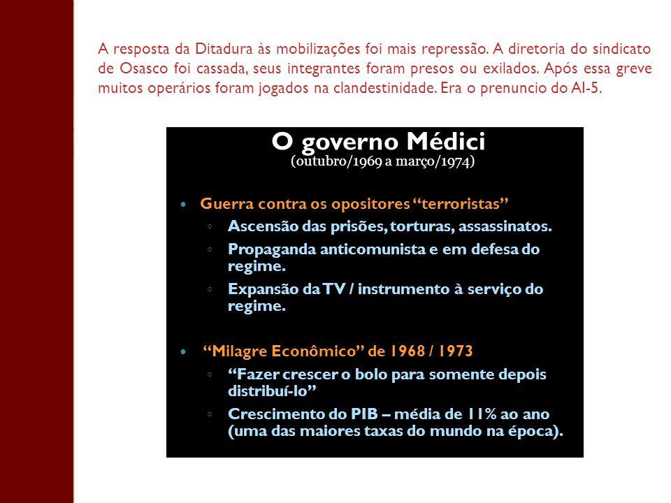 O governo Médici (outubro/1969 a março/1974) E